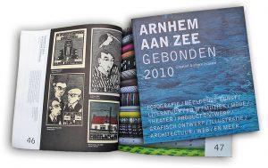 ARNHEM AAN ZEE [GEBONDEN] 2010 - Creatief Arnhem in Beeld: Radio Kootwijk, de Tivolies, de Vriend & Sweelincklaan | 2009