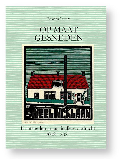 Boekje #2: Op Maat Gesneden: Houtsneden in particuliere opdracht 2008-2021